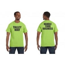 """Talley """"Handle Your Business"""" T-Shirt"""